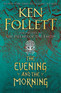 Book Review: The Evening and the Morning, by Ken Follett