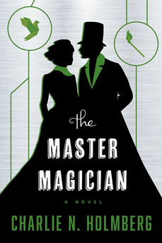Book Review: The Master Magician, by Charlie Holmberg