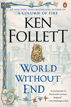 Book Review: World Without End, by Ken Follett