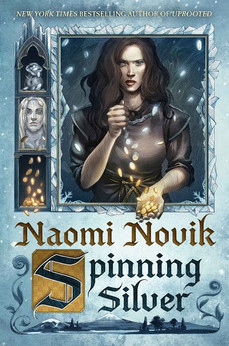 Book Review: Spinning Silver, by Naomi Novik