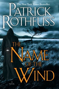 Book Review: The Name of the Wind, by Patrick Rothfuss
