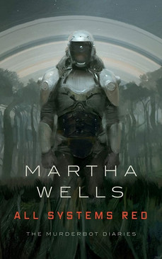 Book Review: All Systems Red, by Martha Wells