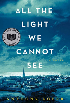 Book Review: All the Light We Cannot See, by Anthony Doerr