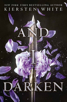 Book Review: And I Darken, by Kiersten White
