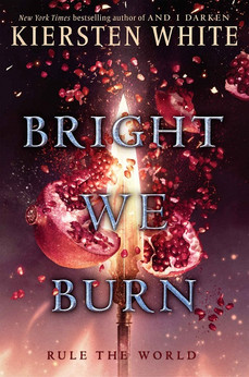 Book Review: Bright We Burn, by Kiersten White