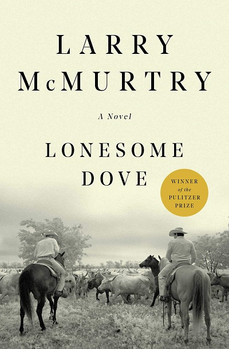 Book Review: Lonesome Dove, by Larry McMurtry