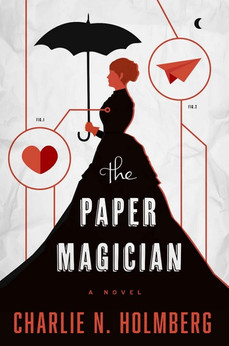 Book Review: The Paper Magician, by Charlie Holmberg
