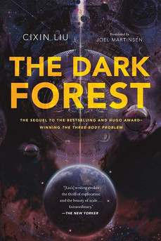Book Review: The Dark Forest, by Cixin Liu