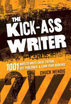 Book Review: The Kick-Ass Writer, by Chuck Wendig