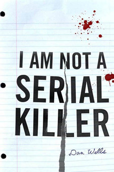 Book Review: I Am Not a Serial Killer, by Dan Wells