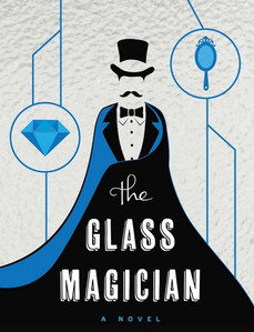 Book Review: The Glass Magician, by Charlie Holmberg