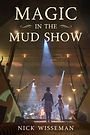 Magic in the Mud Show Cover - Web.jpg