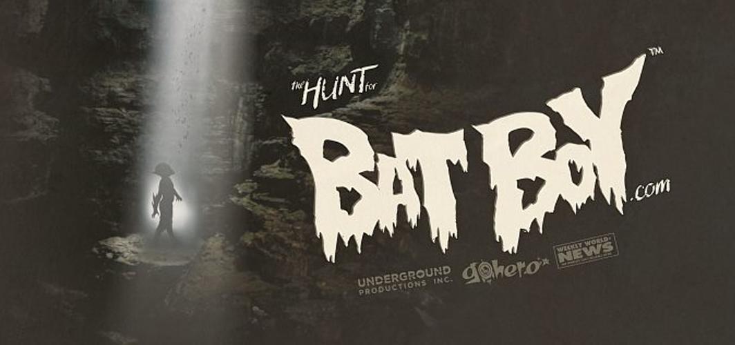 HUNT FOR BAT BOY