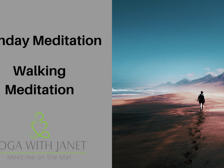 Monday Meditation~Walking Meditation