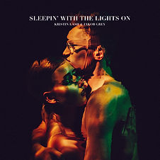 KRISTIN LASH & JAKOB GREY SLEEPIN`WITH THE LIGHTS ON ALBUM COVER PHOTO BY MICHAL ZAHORNACK