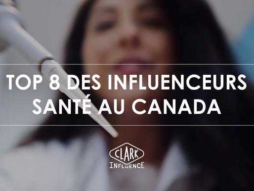Top 8 des influenceurs santé au Canada / Québec