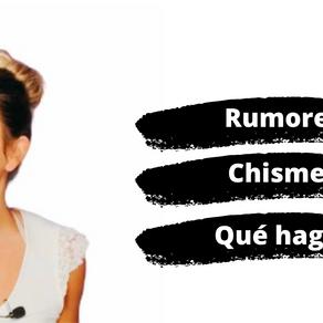 Qué hago si soy el Protagonista de un Rumor?