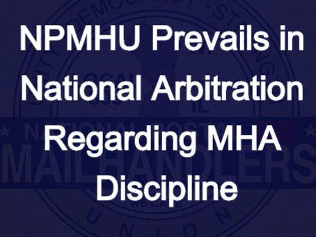 NPMHU Prevails in National Arbitration Regarding MHA Discipline