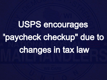 "USPS encourages ""paycheck checkup"" due to changes in tax law"