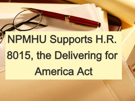 NPMHU Supports H.R. 8015, the Delivering for America Act
