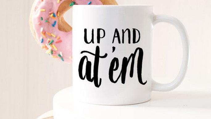 Morning Mug, Funny Mug, Mom Mug, Mugs with