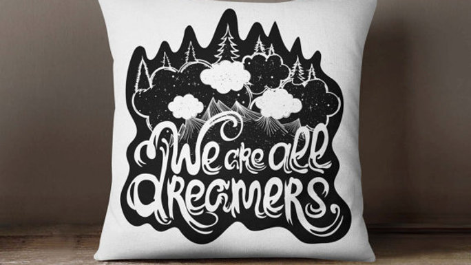 We Are All Dreamers Pillowcase | Decorative Throw