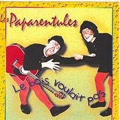 CD des Paparentules, Le bois voulait pas, avec Lucia Flores
