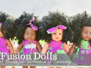 Fusion Dolls: A Beautiful Celebration of Diversity and Self Esteem   By Victoria Robillard
