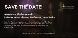Shabbat Experience with Professor David Imbo
