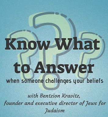 Know What to Answer with Bentzion Kravitz