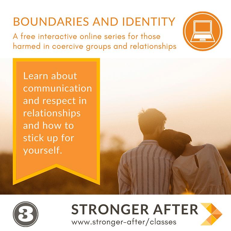 Boundaries & Identity - part 3