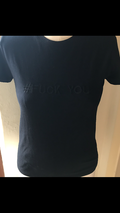 #Fuck You Swear T-Shirt