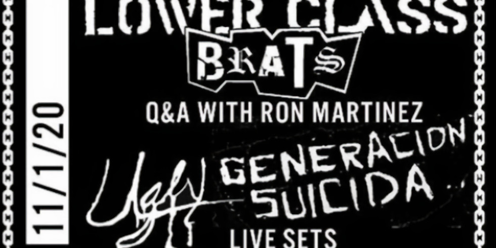 Sunday Matinee with Lower Class Brats, Ugly and Generacion Suicida