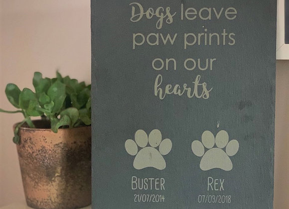 Pet Memorial Slate - Dogs / Cats Leave Paw Prints On Our Hearts