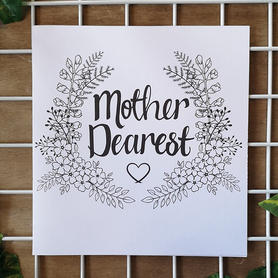 'Mother Dearest' Colour Your Own Mother's Day Card