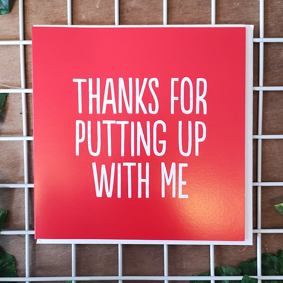 'Thanks for Putting Up With Me' Mother's Day Card Square