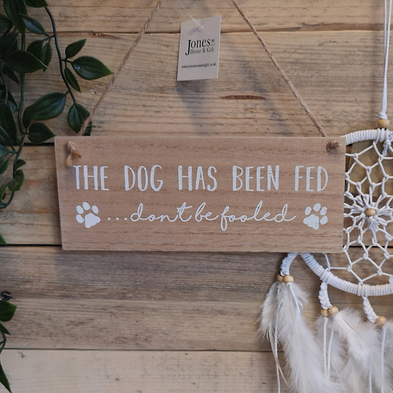 'The Dog Has Been Fed' Reversible Hanging Sign