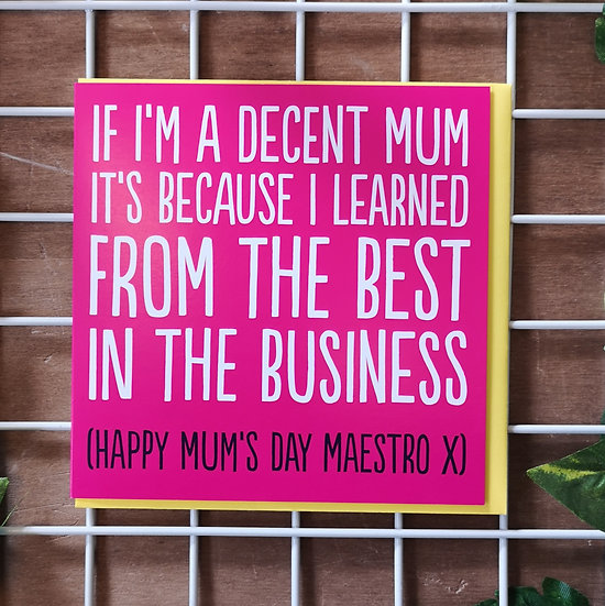 'I Learned From the Best!' Mother's Day Card Square