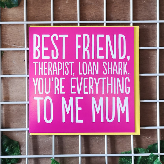 'You're Everything To Me Mum' Mother's Day Card Square