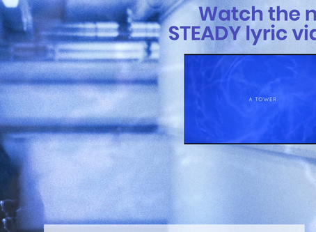 STEADY- Out Now!