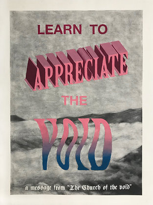 Learn to Appreciate The Void - Giclee Print