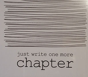 Just Write One More Chapter