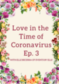 Love in the time of coronavirus Ep 3port
