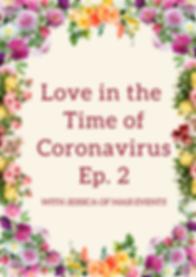 Love in the time of coronavirus Ep 2 por