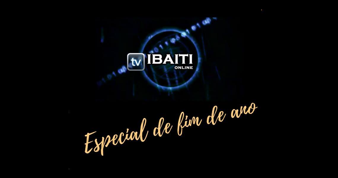 Especial de fim de ano TV Ibaiti online - Feliz 2017
