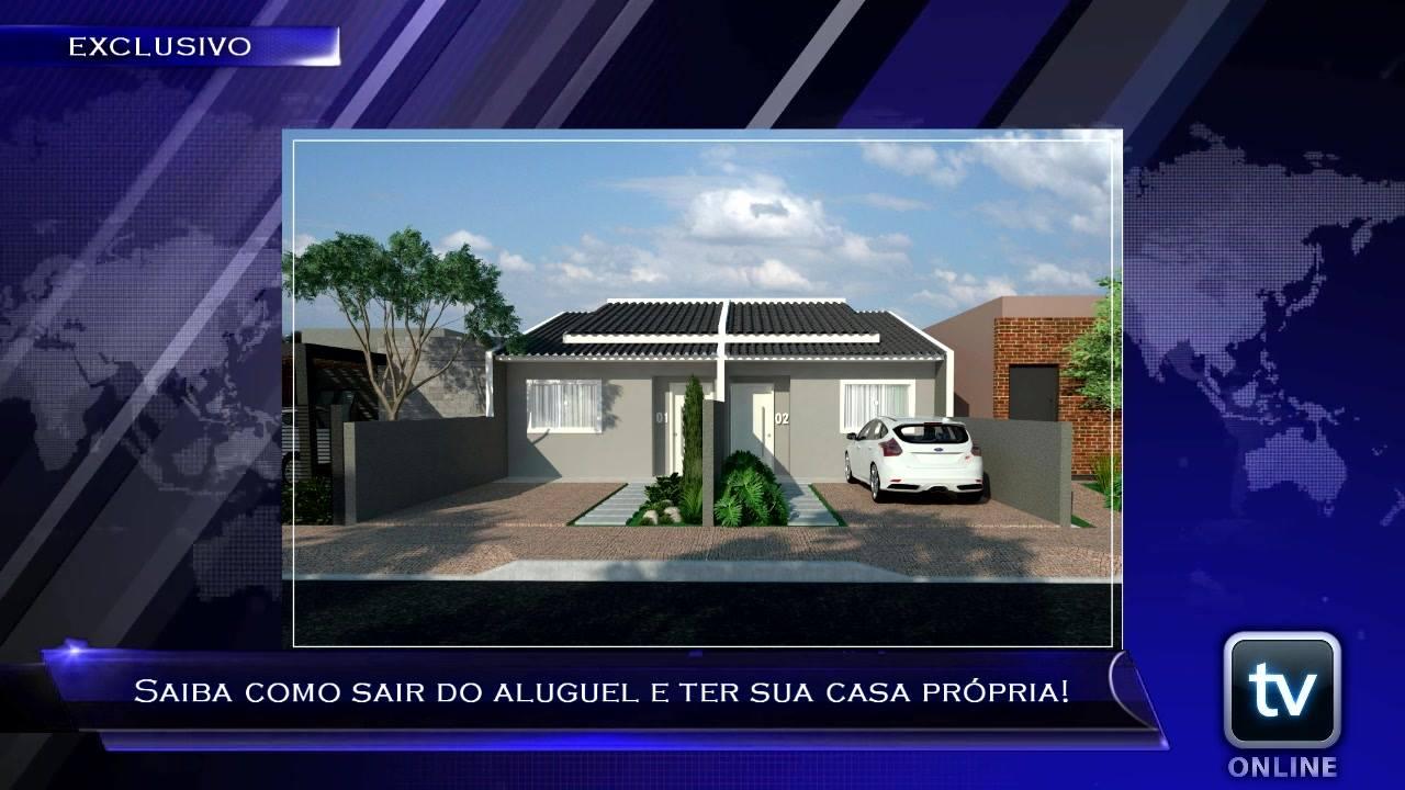 TV Online Informa - Saiba como sair do aluguel e ter sua casa própria!