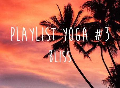 playlist #3 BLISS