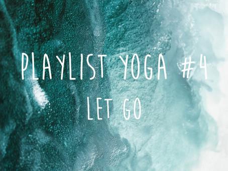 playlist yoga #4 Let Go