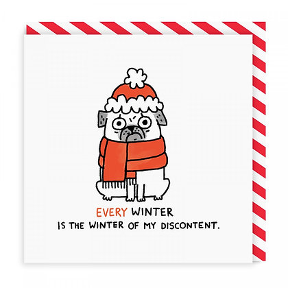 Every Winter is the Winter of My Discontent - Pug Christmas Card