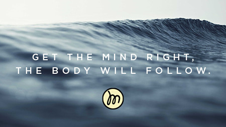 GET THE MIND RIGHT
